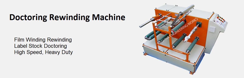 Doctoring Rewinding Machine